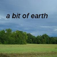 a bit of earth